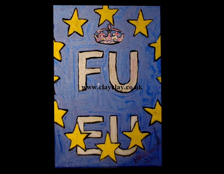"'FU  EU'    Painting by BB Bango in acrylic 18"" by 14""  £50 On display  Bembridge Shop"